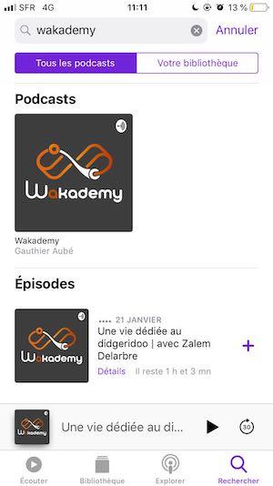 capture d'écran Iphone du podcast Wakademy